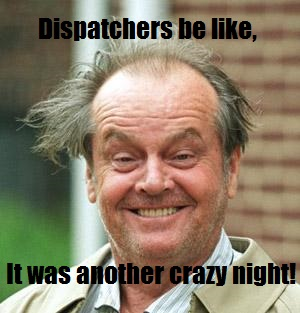 dispatchers_crazy_night